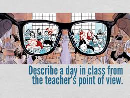 describe a day in class from the teacher s perspective writing describe a day in class from the teacher s perspective