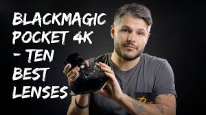 <b>Blackmagic</b> Pocket Cinema Camera 4k - <b>Best</b> 10 lenses - YouTube
