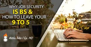 entrepreneur on fire why job security is bs and how to how to leave your 9 to 5