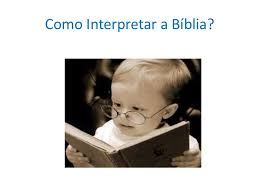 Resultado de imagem para imagens das BÍBLIA, CONSIDERAÇÕES E INTERPRETAÇÕES
