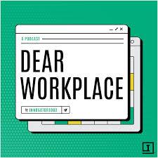 Dear Workplace