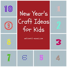 New Year Craft Ideas New Year S Eve Craft Ideas For Kids Metrowest Mamas