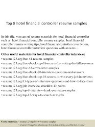 top  hotel financial controller resume samplestop  hotel financial controller resume samples in this file  you can ref resume materials