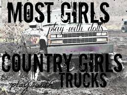 country life quotes | ... country girls trucks mud life country ... via Relatably.com