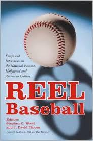 reel baseball essays and interviews on the national pastime  reel baseball essays and interviews on the national pastime hollywood and american culture stephen c wood j david pincus  amazoncom