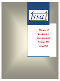 manual of food safety management system fss act food manual of food safety management system fss act 2006 food safety foods