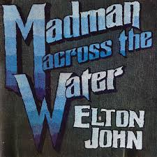 <b>Elton John</b> - <b>Madman</b> Across The Water | Releases | Discogs