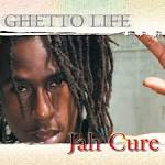 Ghetto Life album by Jah Cure