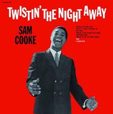<b>Sam Cooke</b> - <b>Twistin</b>' the Night Away   Walmart Canada