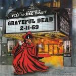 Live at Fillmore East 2-11-69 album by Grateful Dead