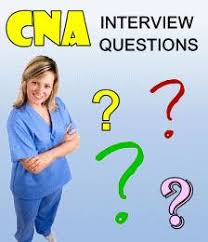 cna interview questions cna sample questions