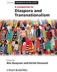 A <b>Companion</b> to Diaspora and Transnationalism: <b>Ato Quayson</b> ...