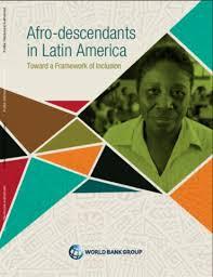 <b>Afro</b>-descendants in Latin America : Toward a Framework of Inclusion