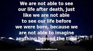 Quotes About Life After Death - quotes about celebrating life ... via Relatably.com