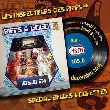 Inspecteurs des Riffs bis • 48FM