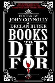 Books to Die For: Amazon.co.uk: Connolly, John, Burke, Declan ...