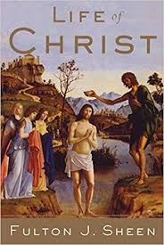 <b>Life of Christ</b>: <b>Fulton</b> J. Sheen: 9780385132206: Books - Amazon.ca