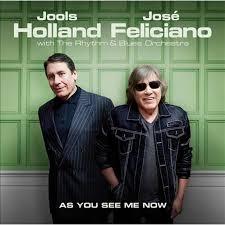 <b>Jools Holland</b>/<b>José Feliciano</b> As You See Me Now [11/17] CD ...