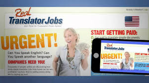 real translator jobs review translator jobs online real translator jobs review translator jobs online