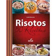 Resultado de imagem para IMAGENS de receitas de RISOTOS