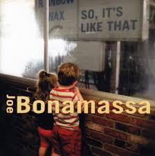 <b>Joe Bonamassa</b> – <b>So</b> It's Like That Lyrics | Genius Lyrics