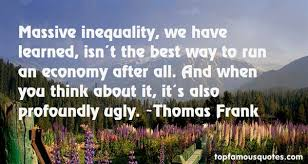 Top ten influential quotes by thomas frank wall paper German via Relatably.com