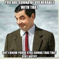 you are gonna be vulnerable with that but i know youre still gonna ... via Relatably.com