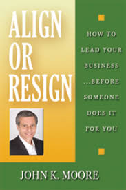 align or resign how to lead your business before someone does align or resign how to lead your business before someone does it for you
