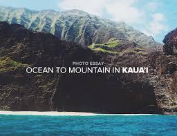 hawaii archives  gear patrol photo essay ocean to mountain in kauai