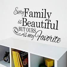 Life <b>quote</b> Every <b>Family</b> is beautiful vinly wall stickers children's ...