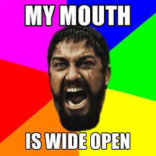 MY MOUTH IS WIDE OPEN ● Create Meme via Relatably.com