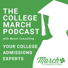 The College March Podcast With March Consulting: Your College Experts