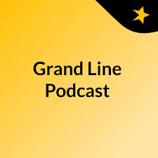 Grand Line Podcast