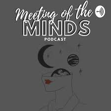 Meeting Of The Minds Podcast