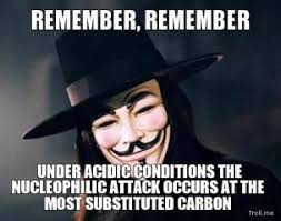 remember-remember-under-acidic-conditions-the-nucleophilic-attack-occurs-at-the-most-substituted-carbon-thumb.jpg via Relatably.com
