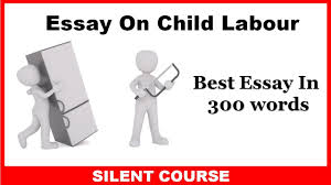 essay on child labour ssc cgl tier best essay essay on child labour ssc cgl tier 3 best essay