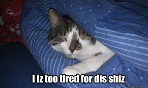 Sleepy cat memes | quickmeme via Relatably.com