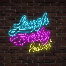 Laugh Daily Podcast