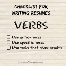 word wise it s all about action writing tips for using action your resume should be energetic and vigorous you can produce that kind of content when you use strong action verbs