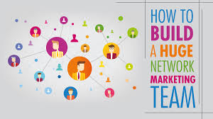 building your network marketing team ntwrkr how to build a huge network marketing team