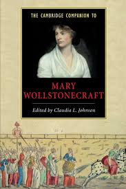 com the cambridge companion to mary wollstonecraft com the cambridge companion to mary wollstonecraft cambridge companions to literature 9780521789523 claudia l johnson books