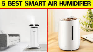 5 Best <b>Smart Air Humidifier</b> | Best Product - YouTube