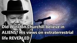did winston churchill believe in aliens his views on did winston churchill believe in aliens his views on extraterrestrial life revealed