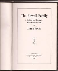 powell family book curating in sepia tones family of ephraim powell chapter vi of the powell family book published 1946