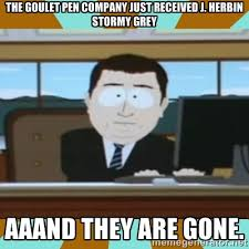 The Goulet Pen Company just received J. Herbin Stormy Grey Aaand ... via Relatably.com