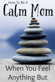 1000 ideas about be calm on pinterest keep calm faith and affirmations calm casa kids