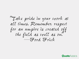 take pride in what you do the happy quitter pride in your work 4