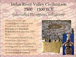 important facts about the history of the indus valley civilization indus river valley civilization 2500 1500 bce also called