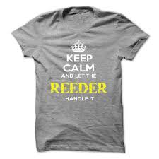i love my cook supervisor automotive shirt keep calm and let reeder handle it