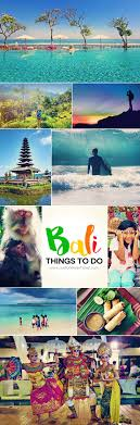 17 best ideas about bali travel guide bali travel best things to do in bali the only travel guide you need